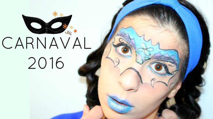 Maquilhagem  Carnaval '16   Be Creative Be You