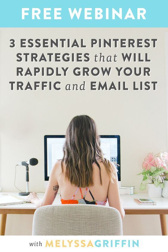 Free Webinar - 3 Essential Pinterest Strategies That will Rapidly Grow Your Traffic & Email List