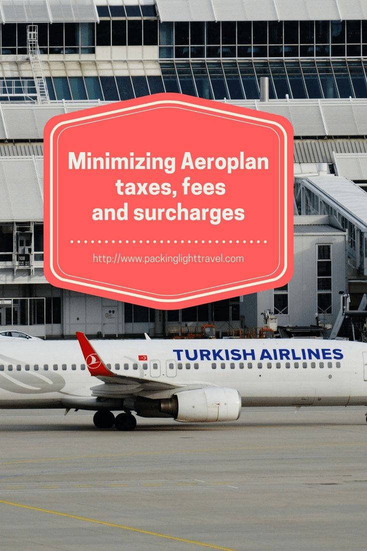 Minimizing-Aeroplan-taxes-fees-and-surcharges how to avoid fuel surcharges how to eliminate fuel surcharges