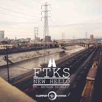 "RADIO   CORAZÓN  MUSICAL  TV: FTKS FEAT NATHAN BRUMLEY: ""NEW HELLO"" [DANCE-MUSIC..."