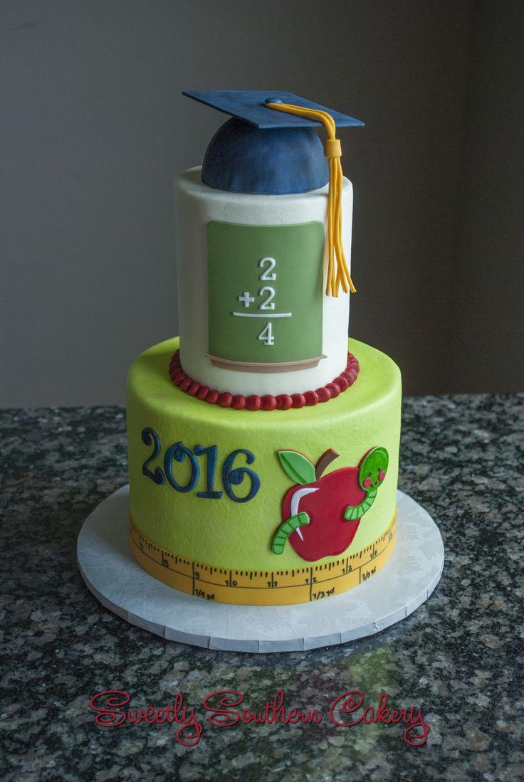 Teacher Appreciation Cake; Graduation Cake; Elementary Cake