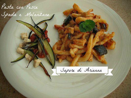 ricetta assolutamente siciliana la pasta con Pesce spada e melanzane, tutti ingredienti del sud, ma che fanno leccare i baffi anche a tanti amici del nord