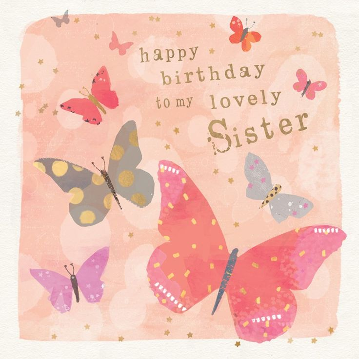 "A pretty pink birthday card for sisters featuring lots of beautiful butterflies. With caption: ""Happy Birthday to my lovely sister"""