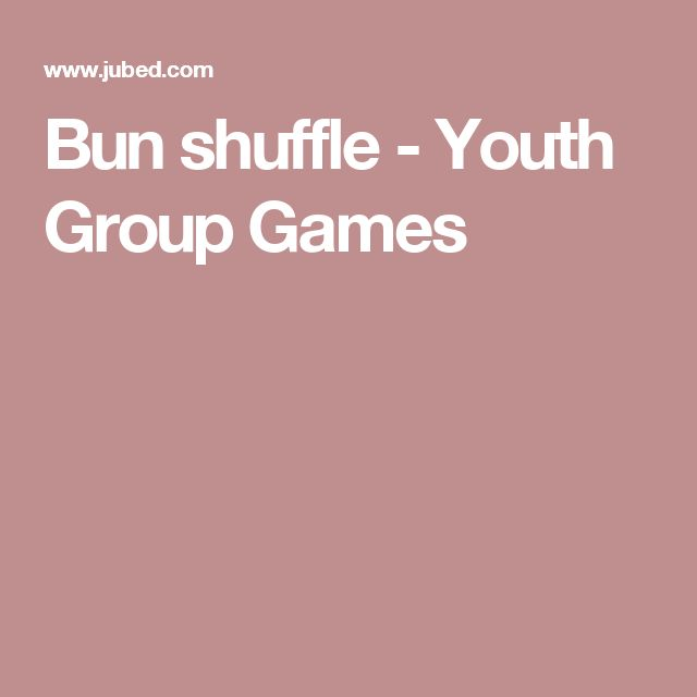 Bun shuffle - Youth Group Games