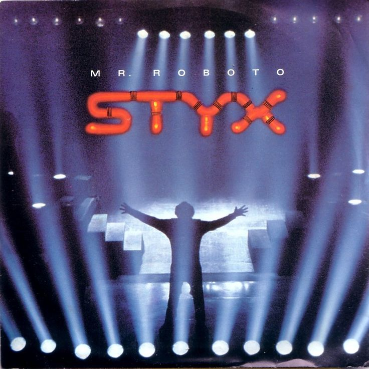Styx – Mr. Roboto | You're wondering who I am machine or mannequin with parts made in Japan, I am the modern man. I've got a secret I've been hiding under my skin my heart is human, my blood is boiling, my brain I.B.M. So if you see me acting strangely, don't be surprised I'm just a man who needed someone, and somewhere to hide to keep me alive-just keep me alive. Somewhere to hide to keep me alive.