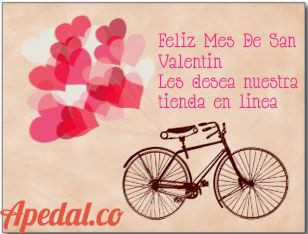 Les deseamos a todos los ciclistas un hermoso mes de mucho amor... Pero màs amor por el ciclismo. Yo voy apedal.
