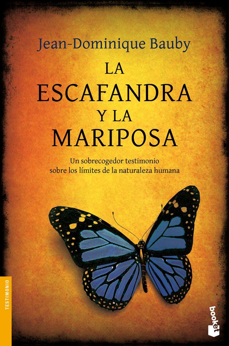La escafandra y la mariposa, de Jean Dominique Bauby. Los límites de la naturaleza humana