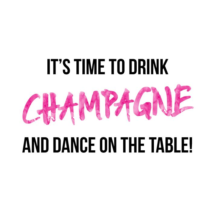 Have a happy new years eve!! - It's time to drink Champagne and dance on the table - quote, wise words, inspiration, celebrate | #quote #myjewellery #newyear #newyearseve #champagne #dancing