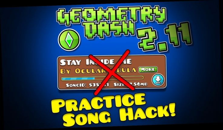 geometry dash practice song hack android в 2020 г