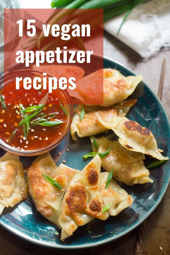 All The Vegan Appetizer Recipes You Need With Options For