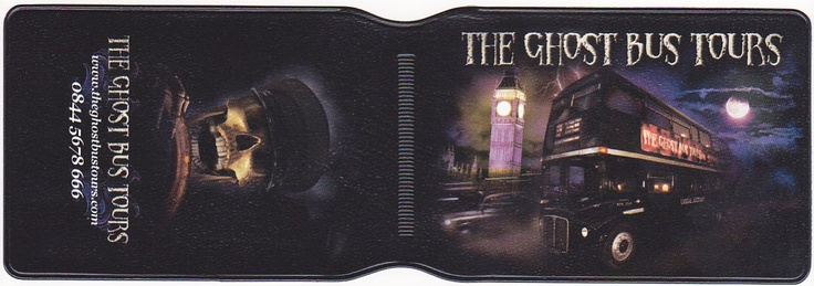 Oyster card holders  http://www.idpro.biz/oyster-cardholder/  The Ghost Bus Tours