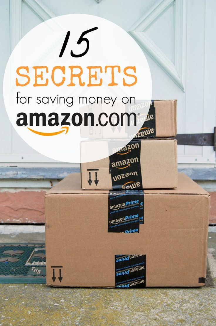 Secrets for saving money on Amazon.com! 15 Tips and Tricks I use to save money!