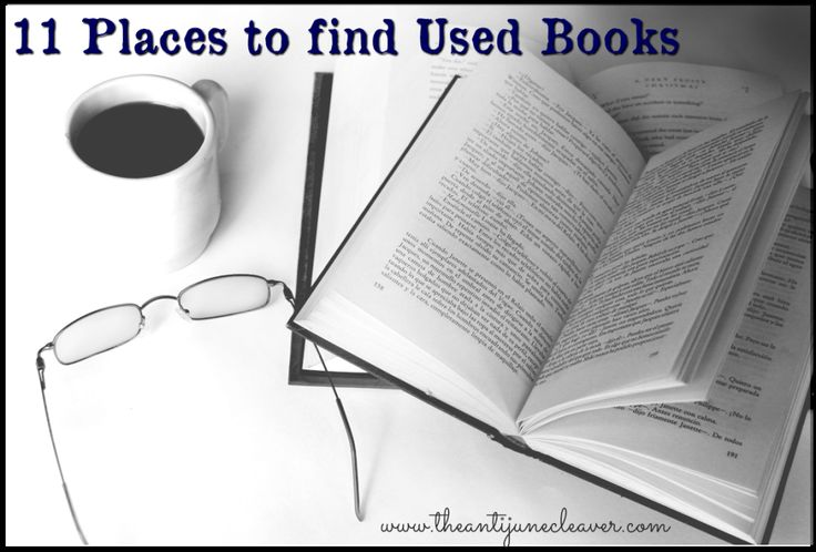 11 Places to Buy Used Books to Build Your (or your child's) Library
