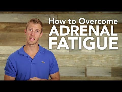 The Adrenal Fatigue Diet, Plus Supplementation - Dr. Axe