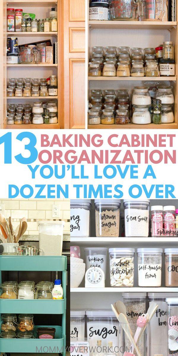 13 Clever Storage Ideas To Organize Baking Supplies In 2020 Baking Supplies Organization Kitchen Hacks Organization Kitchen Cabinets Storage Organizers