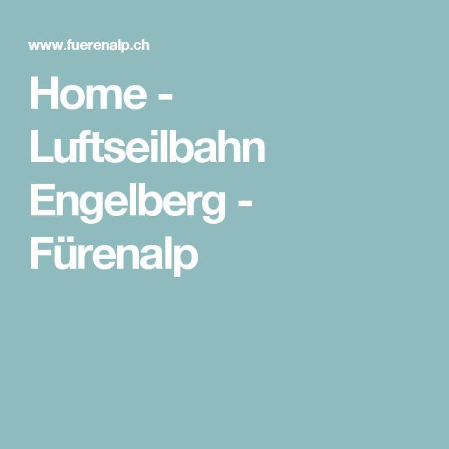 Home - Luftseilbahn Engelberg - Fürenalp