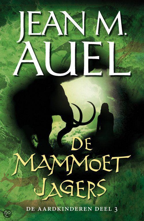 De Aardkinderen / 3 De Mammoetjagers - Jean M. Auel