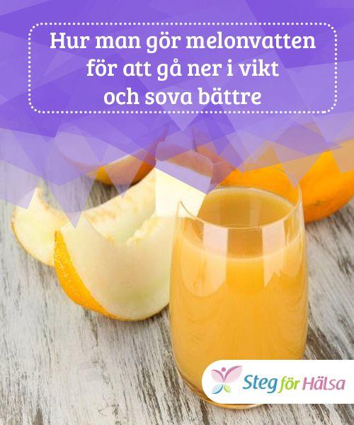 Hur man gör melonvatten för att gå ner i vikt och sova bättre  Om ditt mål är att gå ner i vikt #ska du dricka melonvatten innan #frukost. Om du vill #somna snabbare ska du #dricka det innan du går till sängs.