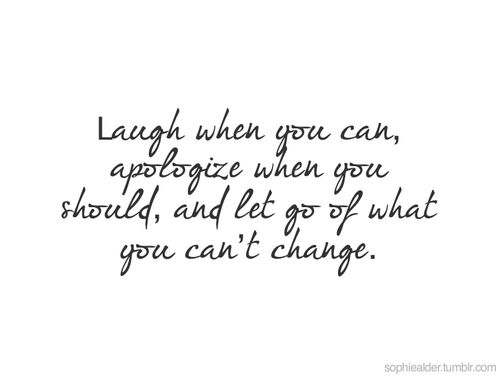 Laugh, apologize, and let go.