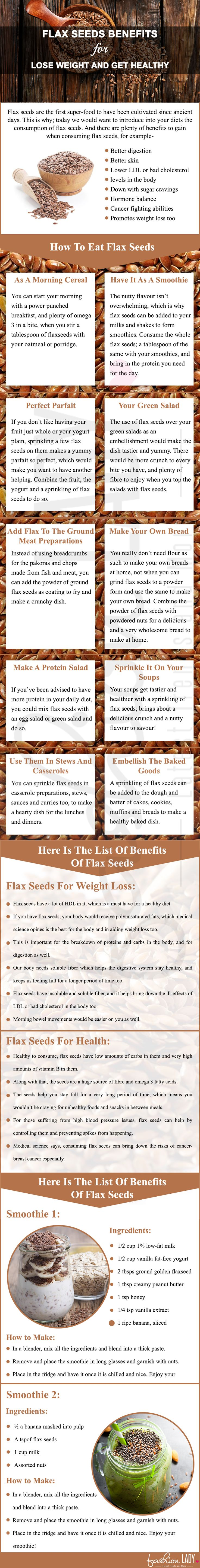 11 Flax Seeds Benefits For Lose Weight And Get Healthy. Add to soups, salads, baked goods, breads...