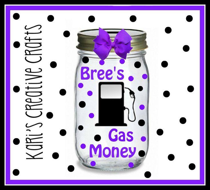 Gas Money Jar, Gas Money Fund, Teenager, New Driver Gas Fund, Coin Jar, Custom Jar by KarisCreativeCrafts on Etsy