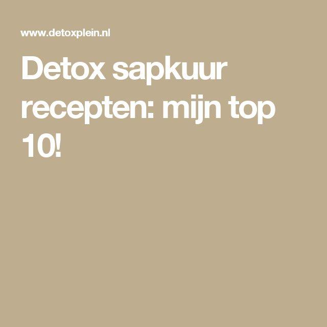 Detox sapkuur recepten: mijn top 10!