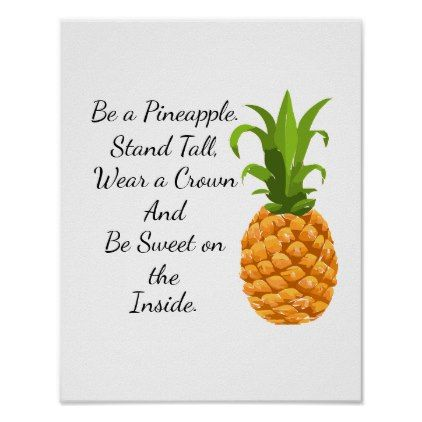 Be a Pineapple Poster - funny quote quotes memes lol customize cyo