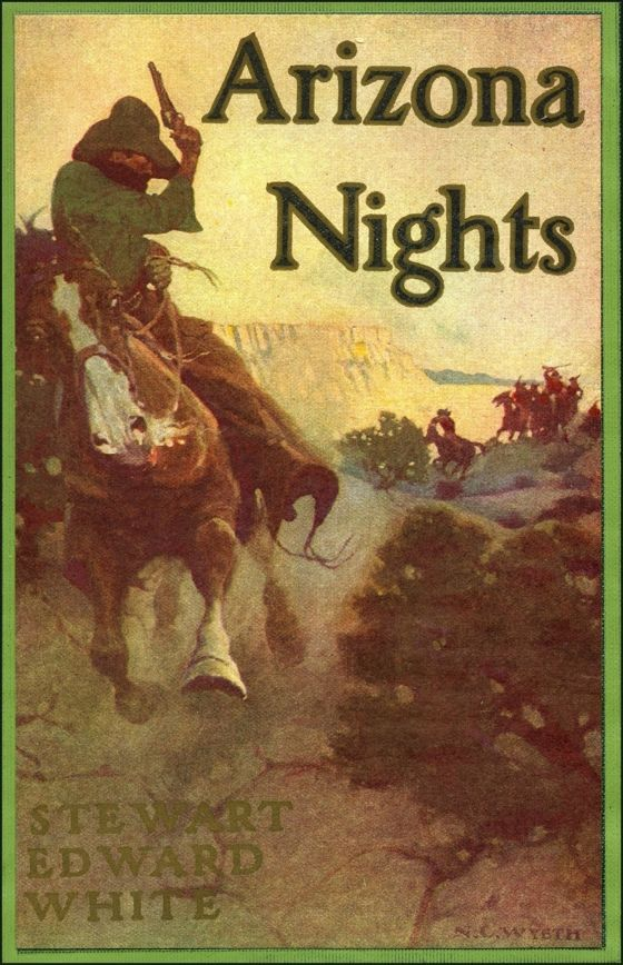 Cover illustration by NC Wyeth for Arizona Nights by Stewart Edward White