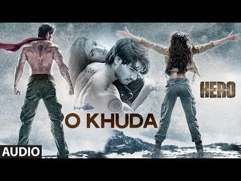 O Khuda Full AUDIO Song | Hero | Sooraj Pancholi, Athiya Shetty | T-Series - YouTube