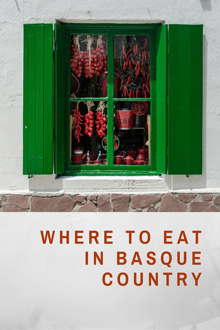 What and Where to eat in the Basque Country? - Independent People