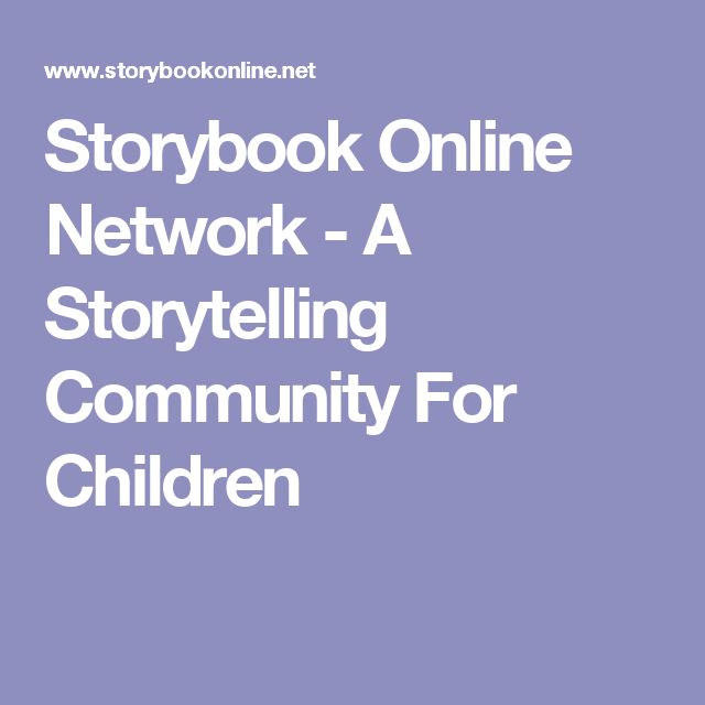 Storybook Online Network - A Storytelling Community For Children