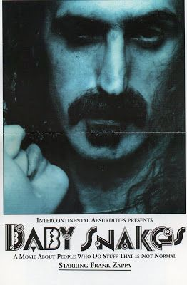 Frank Zappa's Revenge: Baby Snakes. Frank Zappa, Terry Bozzio, Roy Estrada, Adrian Belew, Ed Mann, Patrick O'Hearn, Peter Wolf, Tommy Mars. Directed by Frank Zappa. 1979