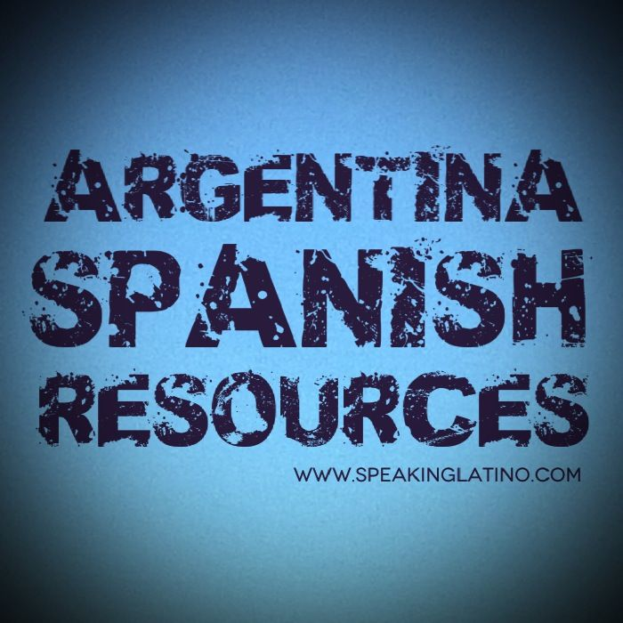 Argentina Spanish Slang Resources #List #Argentina #Spanish #Slang