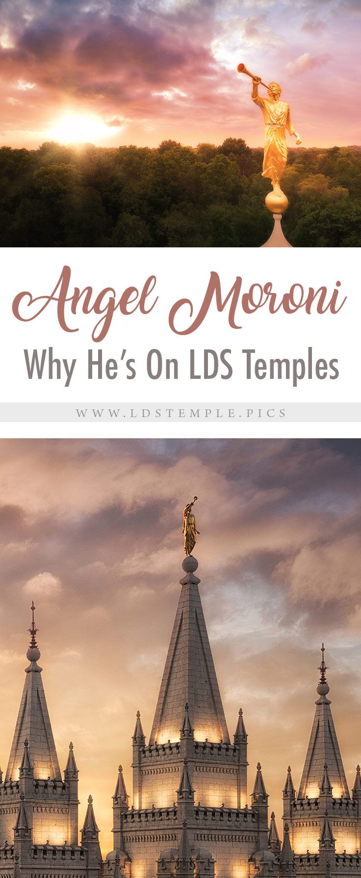 Why the Angel Moroni Tops Most LDS Temples