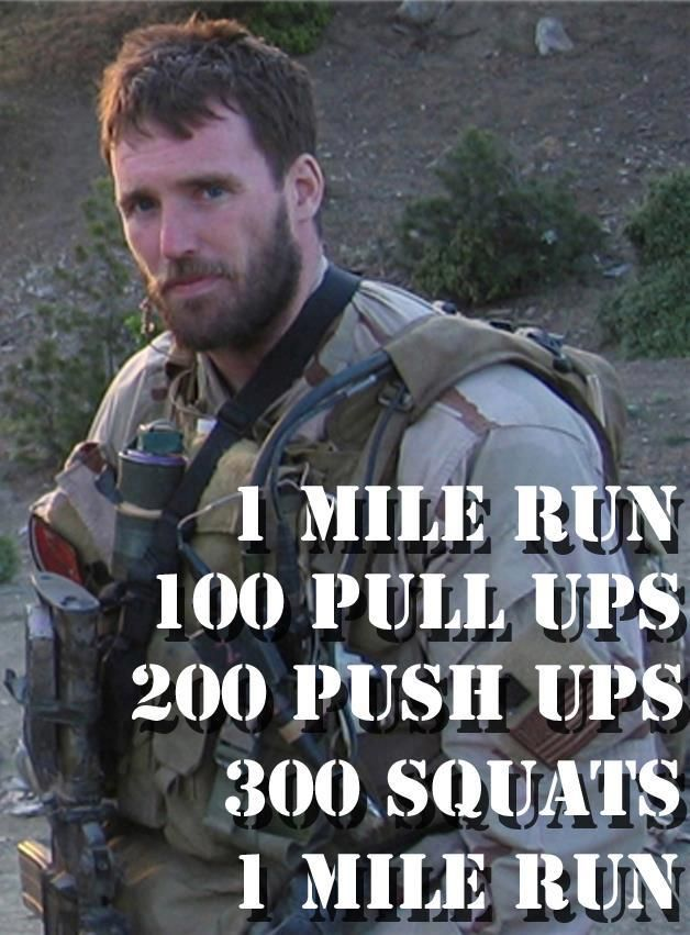 "In honor of Lt. Michael Murphy, Navy SEAL, who was posthumously awarded the Medal of Honor for his brave actions during Operation ""Red Wing"".   We also do this workout in honor of the upcoming Memorial Day weekend in which we remember ALL of those who have given the ultimate sacrifice for our Nation."