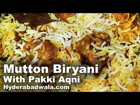 Hyderabadi Dum Mutton Biryani with Pakki Aqni Recipe Video – How to cook Hyderabadi Biryani with Cooked Mutton - YouTube
