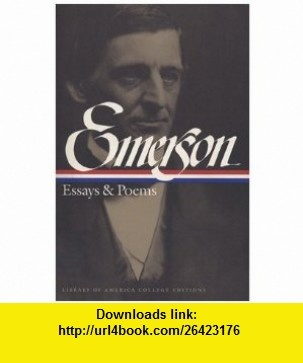 emerson essay on poetry Ralph waldo emerson new poetry from the dial the philosophy of the day has long since broached a more liberal doctrine of the poetic faculty than our fathers held, and reckons poetry the right and power of every man to whose culture justice is done.