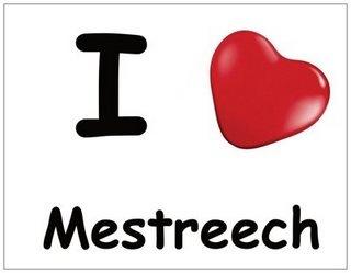 I love Mestreech