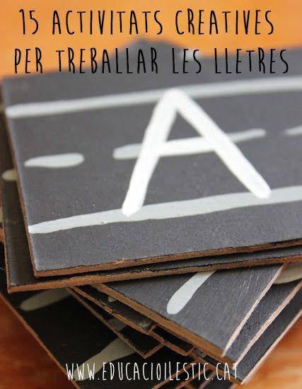 15 activitats creatives per treballar les lletres