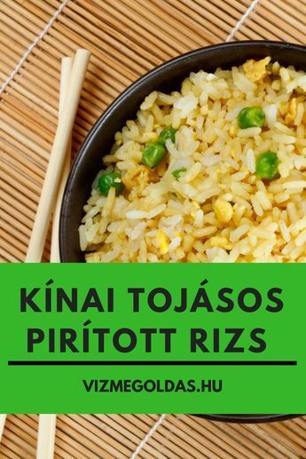 Egészséges receptek - Kínai tojásos pirított rizs