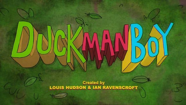 'DuckManBoy', created by Louis Hudson & Ian Ravenscroft and produced by Dice Productions for the Nickelodeon International Animated Shorts Program 2014-15.  Directed by Louis Hudson  Written by Ian Ravenscroft  Produced by Louis Hudson & Ian Ravenscroft Additional Writing by Rob Frimston  Animation - Louis Hudson, Ross Butter, Tom Lucas & Matt Walker  Studio Assistants - Vanessa Hill, Alex Jolliffe & Waheeda Rahman  Voice cast: Rasmus Hardiker Mike Wozniak John-Henry Falle  Mu...