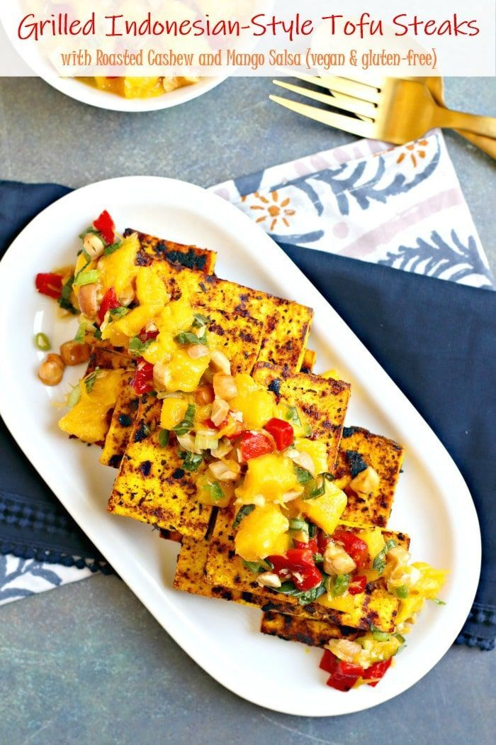 Grilled Indonesian-Style Tofu Steaks with Roasted Cashew and Mango Salsa