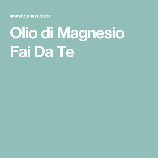 Olio di Magnesio Fai Da Te