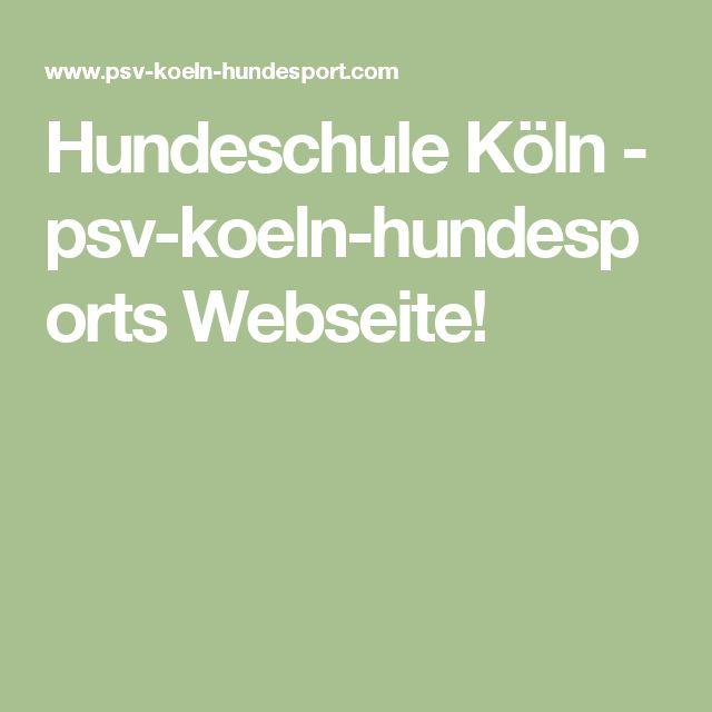 Hundeschule Köln - psv-koeln-hundesports Webseite!