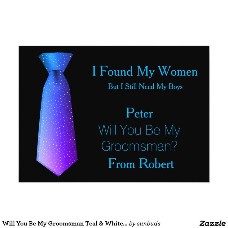 Will You Be My Groomsman Teal & White Tie