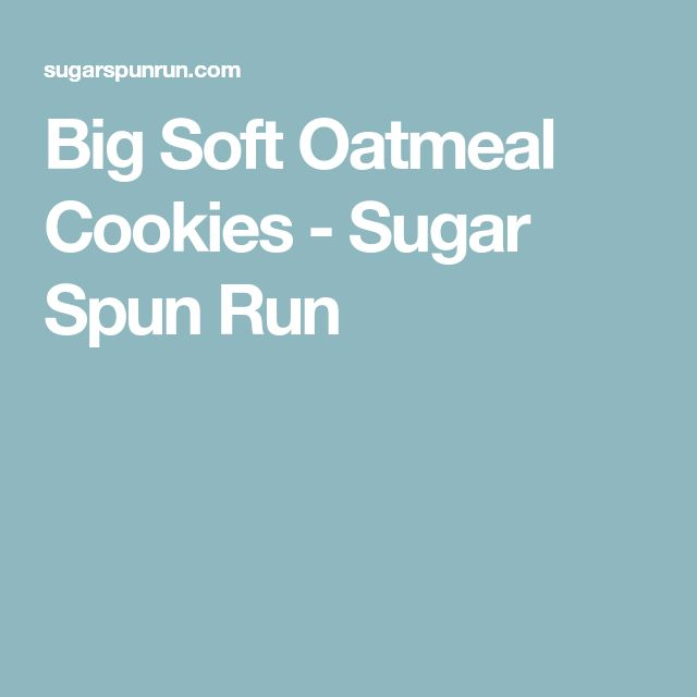 how to make big soft oatmeal cookies