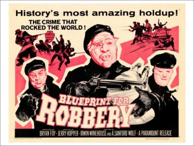 Blueprint for Robbery is a 1961 American crime film directed by Jerry Hopper and written by Irwin Winehouse