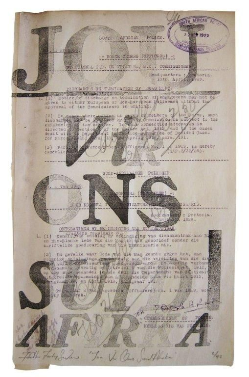 """""""Jou vir ons Suid Afrika"""" (2012) Letterpress on found police report"""