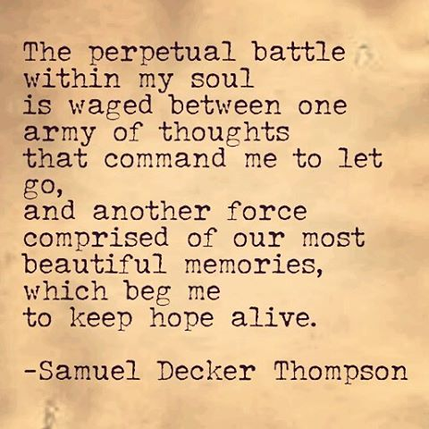 I think in one way or another I will never lose hope. #SamuelDeckerThompson @ADudeWritingPoetry