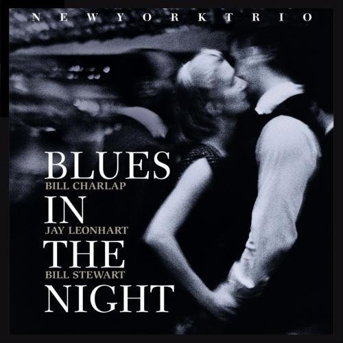 Blues In The Night ~ New York Trio, http://www.amazon.com/dp/B0029NYFA2/ref=cm_sw_r_pi_dp_sioNpb1S4M5PC